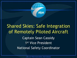 Shared Skies: Safe Integration of Remotely Piloted Aircraft