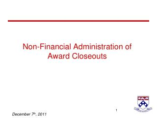 Non-Financial Administration of Award Closeouts