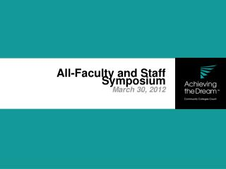 All-Faculty and Staff   Symposium