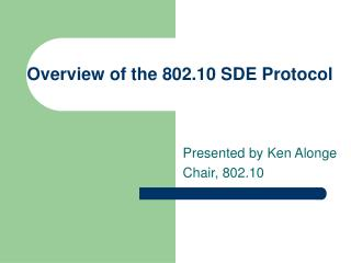 Overview of the 802.10 SDE Protocol