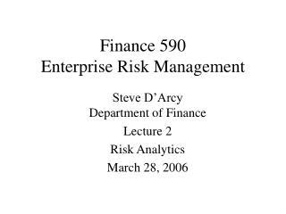 Finance 590 Enterprise Risk Management