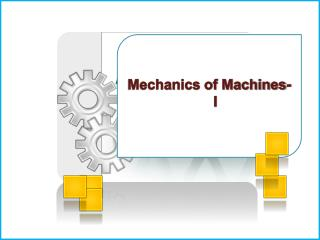 Mechanics of Machines- I