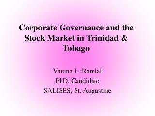 Corporate Governance and the Stock Market in Trinidad  Tobago