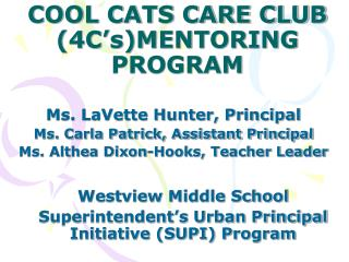 COOL CATS CARE CLUB (4C's)MENTORING PROGRAM