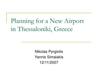 Planning for a New Airport in Thessaloniki, Greece