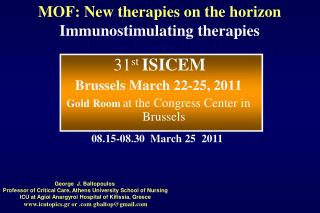 MOF: New therapies on the horizon Immunostimulating therapies