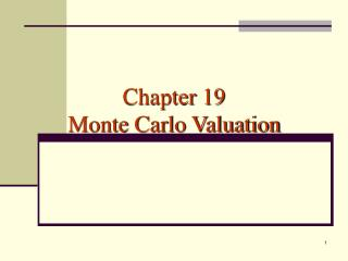 Chapter 19 Monte Carlo Valuation