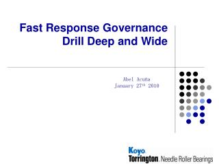 Fast Response Governance Drill Deep and Wide