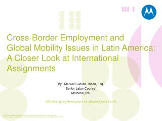 Cross-Border Employment and  Global Mobility Issues in Latin America:  A Closer Look at International Assignments