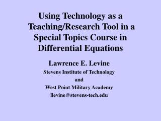 Lawrence E. Levine Stevens Institute of Technology  and  West Point Military Academy