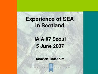 Experience of SEA in Scotland