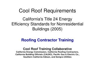 Brief Background - Title 24, Part 6  (California Building Energy Efficiency Standards)