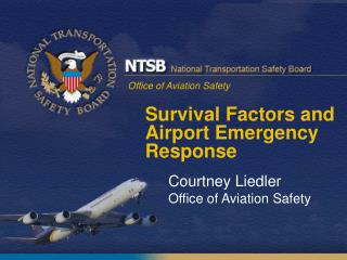 Survival Factors and Airport Emergency Response