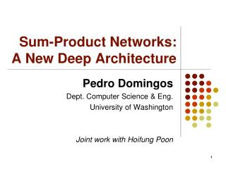 Sum-Product Networks: A New Deep Architecture