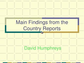 Main Findings from the Country Reports