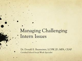 Managing Challenging Intern Issues