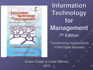 Information Technology for Management 7 th  Edition