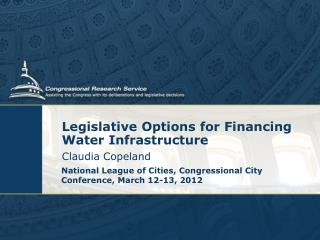 Legislative Options for Financing Water Infrastructure