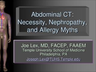 Abdominal CT: Necessity, Nephropathy, and Allergy Myths