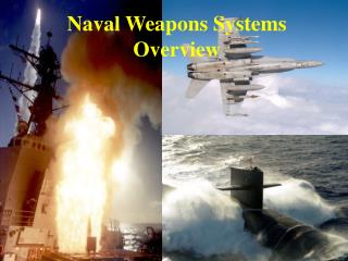 Naval Weapons Systems Overview