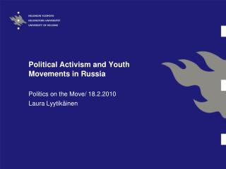 Political Activism and Youth Movements in Russia