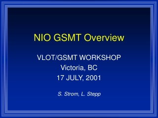 NIO GSMT Overview