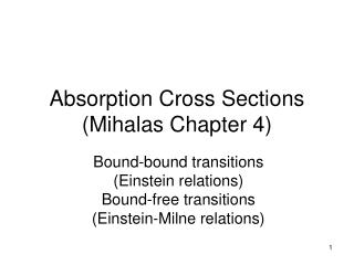 Absorption Cross Sections (Mihalas Chapter 4)