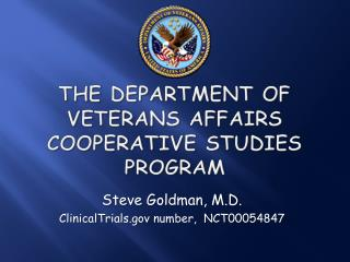 The Department of Veterans Affairs Cooperative Studies Program