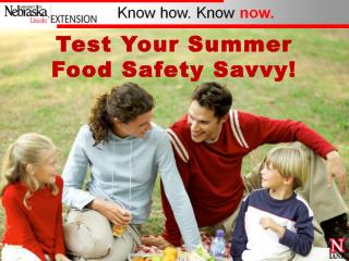 Test Your Summer Food Safety Savvy
