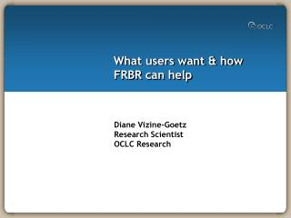 What users want & how FRBR can help