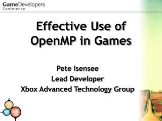 Effective Use of OpenMP in Games