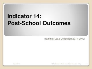 Indicator 14: Post-School Outcomes
