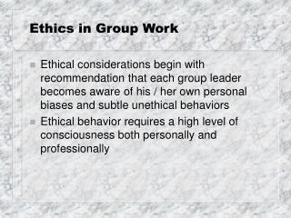 Ethics in Group Work