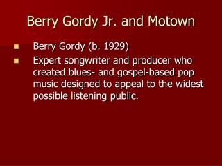 Berry Gordy Jr. and Motown