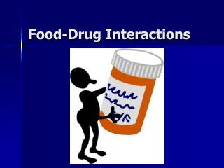 Food-Drug Interactions