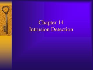 Chapter 14  Intrusion Detection
