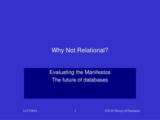 Why Not Relational?