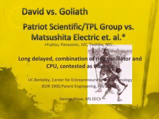 Patriot Scientific/TPL Group vs. Matsushita Electric et. al.*