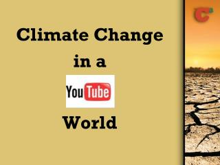 Climate Change in a World