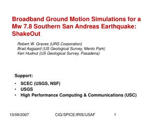 Broadband Ground Motion Simulations for a Mw 7.8 Southern San Andreas Earthquake: ShakeOut