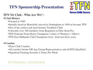 TFN Tri Club - Who Are We? : Club History Formed in 1985