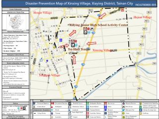 Disaster Prevention Map of Xinxing Village, Xiaying District, Tainan City