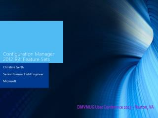 Configuration Manager 2012 R2: Feature Sets