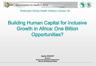 Building  Human Capital for Inclusive Growth in  Africa:  One Billion  Opportunities?