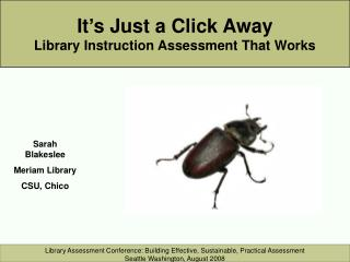 It's Just a Click Away Library Instruction Assessment That Works