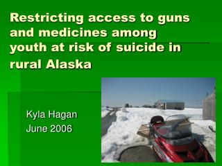 Restricting access to guns and medicines among youth at risk of suicide in rural Alaska