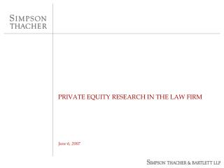 PRIVATE EQUITY RESEARCH IN THE LAW FIRM