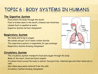 TOPIC 6 : Body systems in humans