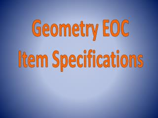 Geometry EOC Item Specifications
