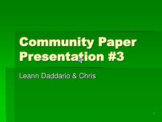 Community Paper Presentation #3